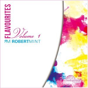 Flavourites, Vol. 1 - Presented by Robert Mint