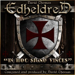 Edheldred - In Hoc Signo Vinces