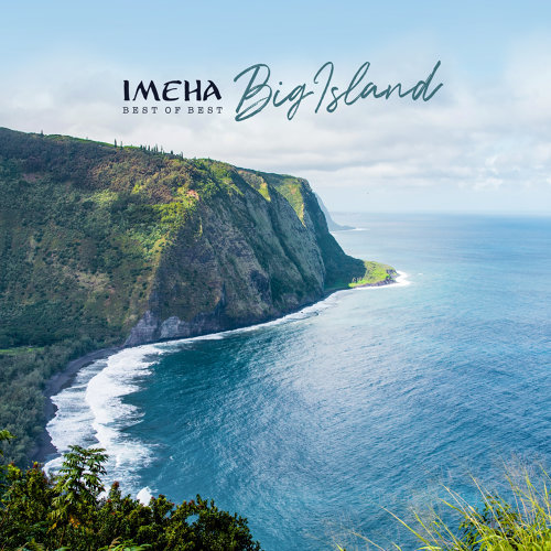 IMEHA -Best of Best- Big Island
