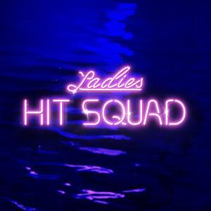 Ladies Hit Squad