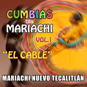 Cumbias Con Mariachi, Vol. 1 - El Cable