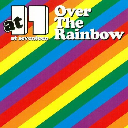 Over The Rainbow Vol. 1