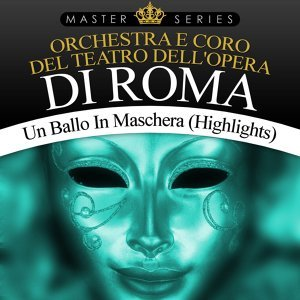 Un Ballo In Maschera (Highlights)