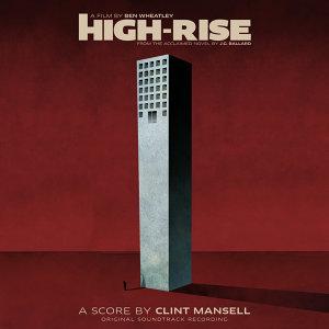 High-Rise (Original Soundtrack Recording) (摩天樓電影原聲帶)