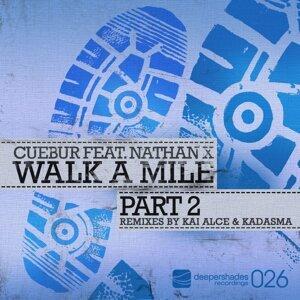 Walk A Mile Part 2