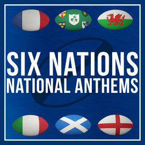 R.B.S. 6 Nations National Anthems