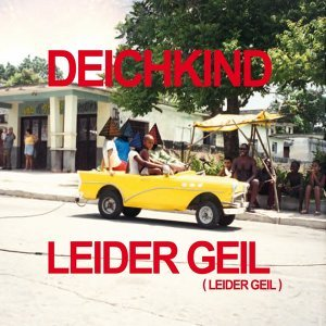 Leider Geil (Leider Geil) [Remix EP]