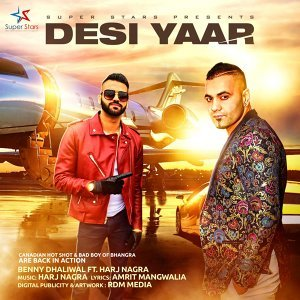 Desi Yaar (feat. Harj Nagra)