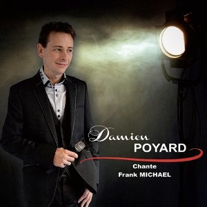 Damien Poyard chante Frank Michael