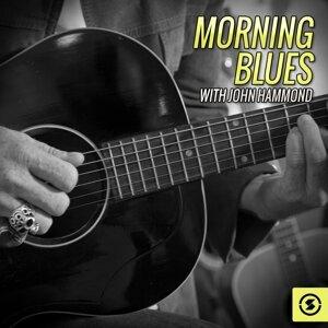 Morning Blues with John Hammond