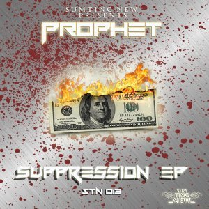 Suppression - Sumting New Presents Prophet