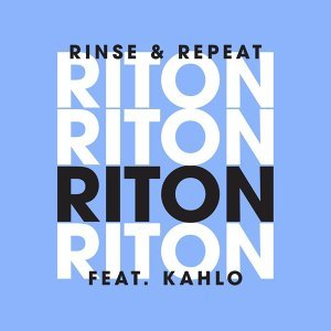 Rinse & Repeat (Feat. Kah-Lo) [Remixes 1] - EP