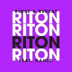 Rinse & Repeat (Feat. Kah-Lo) [Remixes 2] - EP