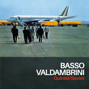 Basso Valdambrini Quintet/Sextet