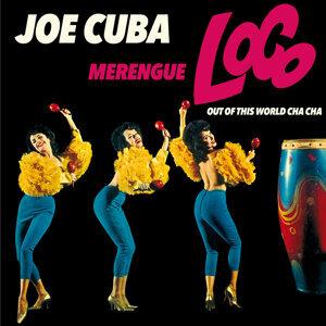 Merengue Loco + Joe Cuba + out of This World Cha Cha