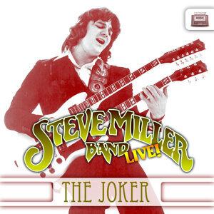 """The Steve Miller Band, Live """"The Joker"""""""