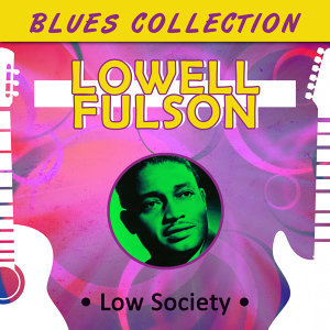 Blues Collection - Low Society