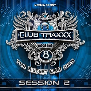 Club Traxxx, Vol. 8 - Session 2