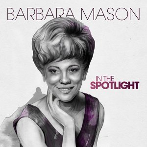 In the Spotlight: Barbara Mason