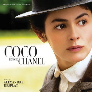 Coco Before Chanel - Original Motion Picture Soundtrack