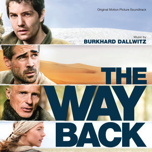 The Way Back - Original Motion Picture Soundtrack