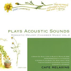 Plays Acoustic Sounds: Romantic Melody, Chamber Music, Vol. 3