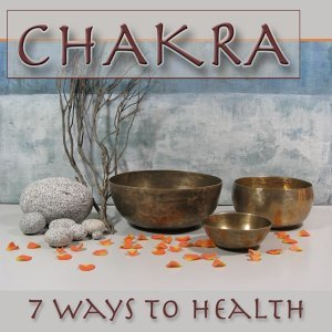 Chakra - 7 Ways to Health