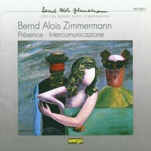 Bernd Alois Zimmermann: Presence / Intercommunicazione