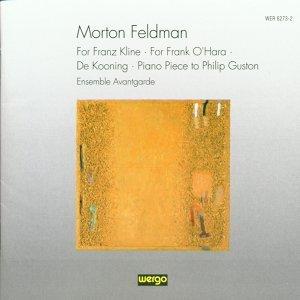 Morton Feldman: Chamber Music (For Franz Kline /  +)