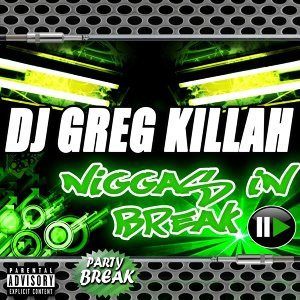 Niggas in Break - Party-Break