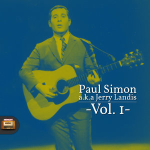 Paul Simon A.K.A. Jerry Landis, Vol. 1
