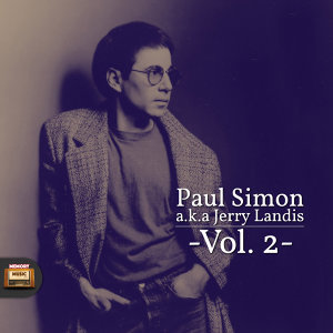 Paul Simon A.K.A. Jerry Landis, Vol. 2