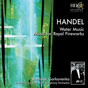Water Music ; Music for Royal Fireworks