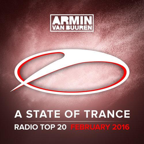 A State Of Trance Radio Top 20 - February 2016 - Including Classic Bonus Track