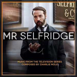 Mr Selfridge (Music from the Television Series)