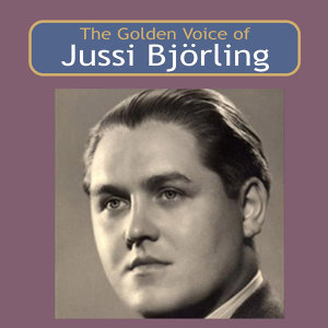 The Golden Voice of Jussi Björling