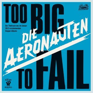 Too Big To Fail - Deluxe Version