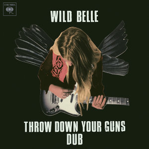 Throw Down Your Guns (Dub) - Dub
