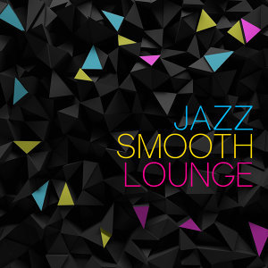 Jazz: Smooth Lounge