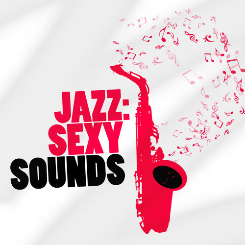 Jazz: Sexy Sounds