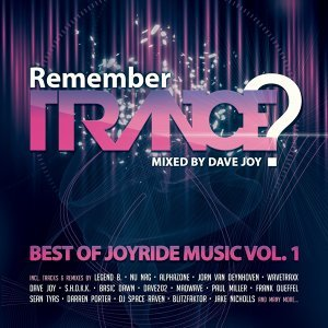 Remember Trance? (Best of Joyride Music, Vol. 1) - Mixed by Dave Joy