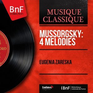 Mussorgsky: 4 Mélodies - Mono Version
