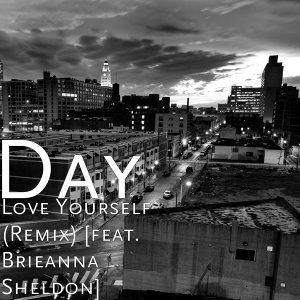 Love Yourself (Remix) [feat. Brieanna Sheldon]