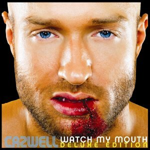 Watch My Mouth (Deluxe Edition)