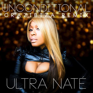 Unconditional (Crazibiza Remix)