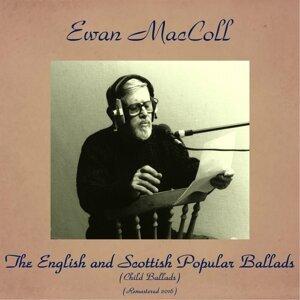 The English and Scottish Popular Ballads (Child Ballads) - Remastered 2016