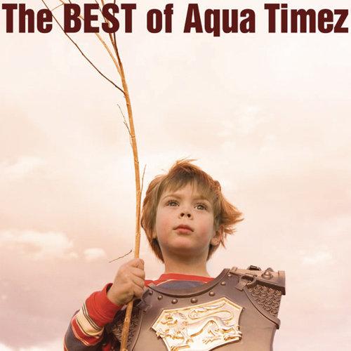 街頭收藏精選 (The Best Of Aqua Timez)