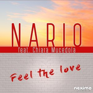 Feel The Love (feat. Chiara Mucedola) - Single