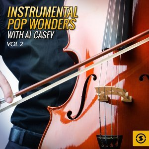 Instrumental Pop Wonders with Al Casey, Vol. 2