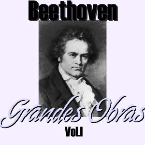 Beethoven Grandes Obras Vol.I